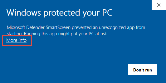 "First Windows SmartScreen prompt, press ""More info"""